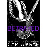 Betrayed (My Once and Future Love Revisited #2)