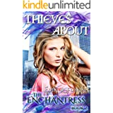 Thieves About (Enchantress Book 2)