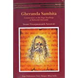 Gheranda Samhita -: Commentary on the Yoga Teachings of Maharshi Gheranda