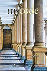 In Code: Poems Kindle Edition