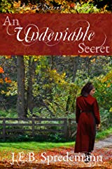 An Undeniable Secret (Amish Secrets - Book 4) Kindle Edition