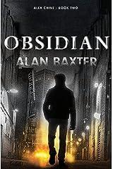 Obsidian: Alex Caine Book 2 Kindle Edition