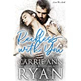 Reckless with You (Less Than Book 2)