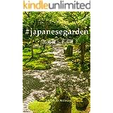 #japanesegarden: 日本庭園写真集: 名庭園二十三選