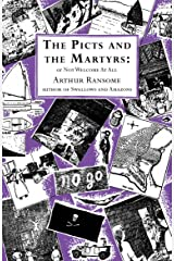 The Picts and the Martyrs: or Not Welcome At All (Swallows And Amazons Book 11) Kindle Edition