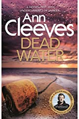 Dead Water: The Shetland Series 5 Kindle Edition