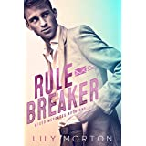 Rule Breaker (Mixed Messages Book 1)