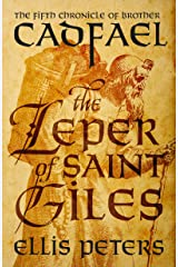 The Leper Of Saint Giles (Chronicles Of Brother Cadfael Book 5) Kindle Edition