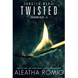 Twisted: Tangled Web 1 (Sparrow Webs Book 4)
