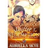The Alpha Warlock Shifter's Redemption: An Alpha Warlocks of Kala West Story #5 (A BWWM, BBW, and Secret Pregnancy Paranormal