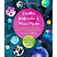 Creative Watercolor and Mixed Media: A Step-by-Step Guide to Achieving Stunning Effects: 3