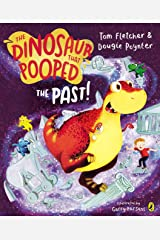 The Dinosaur That Pooped The Past! Kindle Edition