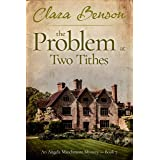The Problem at Two Tithes (An Angela Marchmont Mystery Book 7)