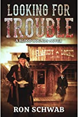 Looking for Trouble: A Blood Hounds Novel (The Blood Hounds Book 3) Kindle Edition