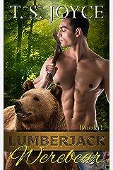 Lumberjack Werebear (Saw Bears Series Book 1) Kindle Edition