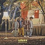 silent (初回限定盤A)(DVD付)