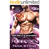 Forbidden: A Sci-Fi Alien Warrior Romance (Tribute Brides of the Drexian Warriors Book 5)