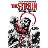 The Strain Mister Quinlan--Vampire Hunter
