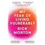 My Year Of Living Vulnerably