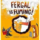 Fergal is Fuming!
