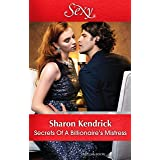 Secrets Of A Billionaire's Mistress (One Night With Consequences Book 29)