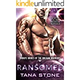 Ransomed: A Sci-Fi Alien Warrior Romance (Tribute Brides of the Drexian Warriors Book 4)