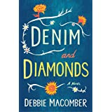 Denim and Diamonds: A Novel (Debbie Macomber Classics)