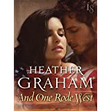 And One Rode West: A Novel (Cameron Family Book 6)