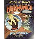 Rock n' Blues Harmonica: A World of Harp Knowledge, Songs, Stories, Lessons, Riffs, Techniques and Audio Index for a New Gene