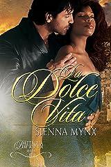 La Dolce Vita: Romantic Suspense (Battaglia Mafia Series Book 7) Kindle Edition