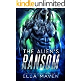 The Alien's Ransom: A SciFi Alien Warrior Romance (Drixonian Warriors Book 1)