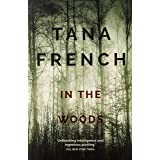 In the Woods: A stunningly accomplished psychological mystery which will take you on a thrilling journey through a tangled we
