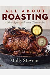 All About Roasting: A New Approach to a Classic Art Kindle Edition