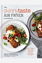Skinnytaste Air Fryer Cookbook: The 75 Best Healthy Recipes for Your Air Fryer Hardcover