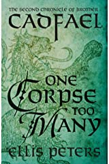 One Corpse Too Many (Chronicles Of Brother Cadfael Book 2) Kindle Edition