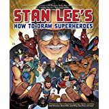 Stan Lee's How to Draw Superheroes: From the Legendary Co-creator of the Avengers, Spider-Man, the Incredible Hulk, the Fanta