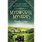 Mydworth Mysteries - Deadly Cargo (A Cosy Historical Mystery Series Book 5)