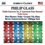 Glass: Violin Concerto No. 2; Violin Sonata