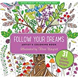 Follow Your Dreams Adult Coloring Book (31 stress-relieving designs) (Artists' Coloring Books) (Studio: Artist's Coloring Boo