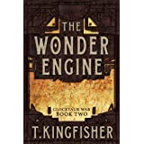 The Wonder Engine: Clocktaur War Book 2