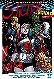 スーサイド・スクワッド:ゴーイング・セイン (ShoPro Books DC UNIVERSE REBIRTH)