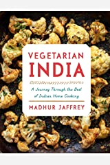 Vegetarian India: A Journey Through the Best of Indian Home Cooking: A Cookbook Hardcover