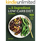 The 5-Ingredient Low-Carb Diet Cookbook: 100 Easy Recipes for Better Health