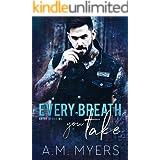 Every Breath You Take: MC Romance (Bayou Devils MC Book 3)