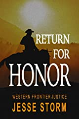 Return for Honor (Western Frontier Justice) Kindle Edition