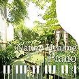 Nature Healing Piano ~カフェで静かに聴くピアノと自然音~