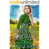 Her Heaven Sent Soulmate: A Historical Western Romance Book