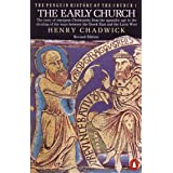 The Penguin History of the Church: The Early Church