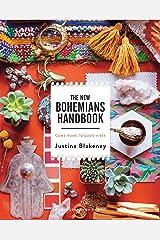 The New Bohemians Handbook: Come Home to Good Vibes Kindle Edition