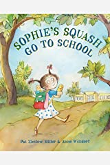 Sophie's Squash Go to School Kindle Edition